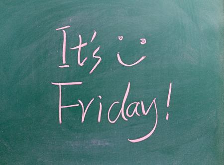 recover: It is Friday ! written on chalkboard