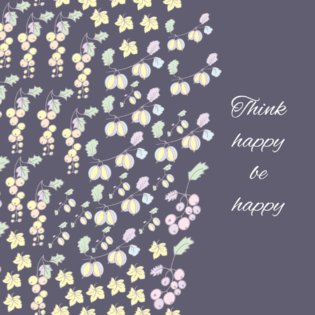 Greeting card with berries. Gooseberries, redcurrants, currants, leaves. Think happy be happy Illusztráció