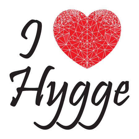 I love hygge sign  with geometric  heart shape inspired by Scandinavian art  symbolizing Danish Life style.