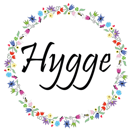 Hygge sign symbolizing Danish Life style surrounded by colorful spring inspired circle surrounded by flowers, leaves, butterflies, bees, clovers, hearts.