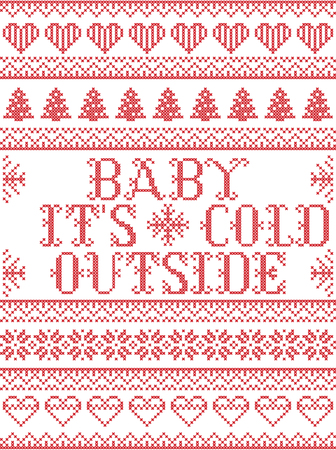 Seamless Baby its cold outside Scandinavian fabric style, inspired by Norwegian Christmas. Festive winter pattern in cross stitch with reindeer, Christmas tree, heart, snowflakes, snow, ornaments.