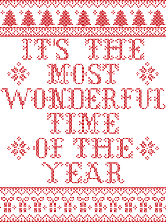 Is the most wonderful time of the year Scandinavian pattern inspired by nordic culture festive winter in cross stitch with heart, snowflake, star,  snow, Christmas tree Illustration