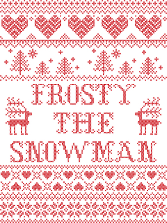 Christmas pattern Frosty the snowman seamless pattern inspired by nordic culture festive winter in cross stitch with heart, snowflake, reindeer,  Christmas tree ornaments in red and white Illustration