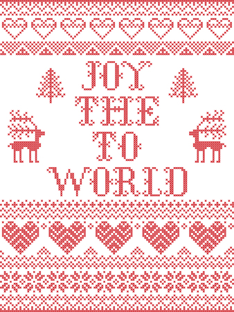 Christmas pattern Joy to the world vector seamless pattern inspired by nordic culture festive winter in cross stitch with heart, snowflake,reindeer, Christmas tree ornaments in red and white Ilustração