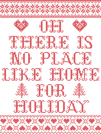 Christmas pattern There is no place like home for the holiday  vector seamless pattern inspired by Nordic culture festive winter in cross stitch with heart, snowflake, snow , reindeer, Christmas gift