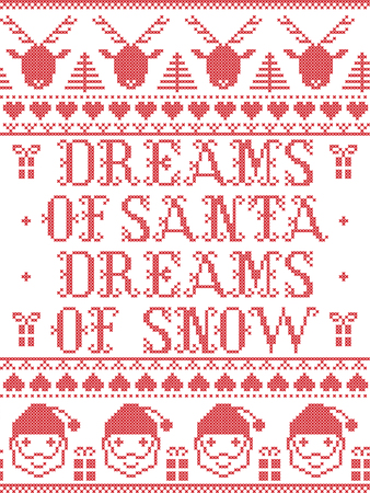 Christmas pattern Dream so Santa Dreams of Snow carol vector seamless pattern inspired by Nordic culture festive winter in cross stitch with heart, snowflake, snow ,Christmas tree,  reindeer, santa