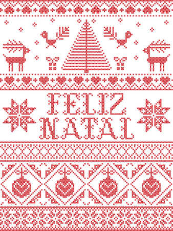 Christmas pattern Feliz Natal  vector seamless pattern inspired by Nordic culture festive winter in cross stitch with heart, snowflake, snow ,Christmas tree, reindeer, Robin bird in red and white