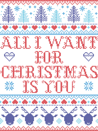 Seamless Christmas pattern All I want for Christmas is you, inspired by Norwegian Christmas, festive winter  in cross stitch with reindeer, Christmas tree, heart, snowflakes, snow, in blue, red