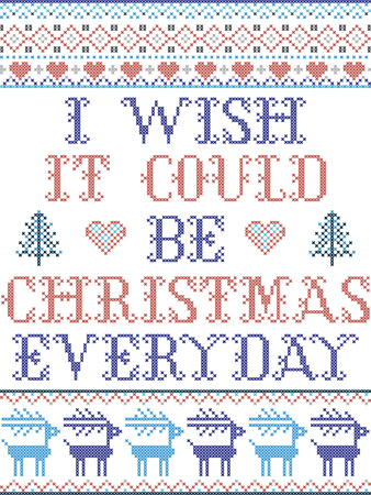 Oh I wish it could be Christmas everyday Scandinavian vector seamless pattern inspired by Nordic culture festive winter in cross stitch with heart, snowflakes, star,  snow, Christmas tree in red , blue 向量圖像