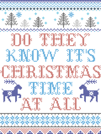 Do they know is Christmas time at all Scandinavian style vector  pattern inspired by Nordic culture festive winter in cross stitch with heart, snowflakes, star,  snow, Christmas tree in red , blue