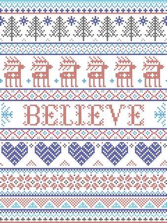 Believe Christmas vector pattern with Scandinavian Nordic festive winter pattern in cross stitch with heart, snowflake, Christmas tree, reindeer, forest, star, snowflakes in white,red, gray, blue