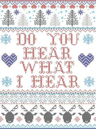 Do You Hear what I Hear Carol lyrics Christmas pattern with Scandinavian Nordic festive winter pattern in cross stitch with heart, snowflake, Christmas tree, reindeer, star, snowflakes in white, red, blue, grey