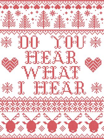 Do You Hear what I Hear Carol lyrics Christmas pattern with Scandinavian Nordic festive winter pattern in cross stitch with heart, snowflake, Christmas tree, reindeer, star, snowflakes in white, red