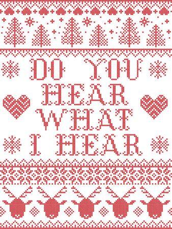 Do You Hear what I Hear Carol paroles Motif de Noël avec motif d'hiver festif scandinave nordique au point de croix avec coeur, flocon de neige, sapin de Noël, renne, étoile, flocons de neige en blanc, rouge