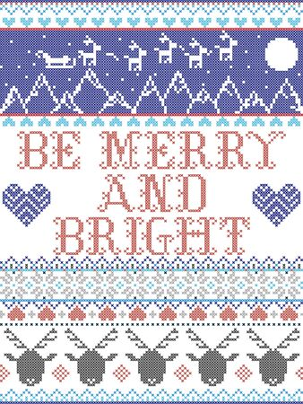 Scandinavian Christmas pattern inspired by Be Merry and Bright Carol lyrics festive winter elements  in cross stitch with heart, snowflake, Christmas tree, reindeer, star, snowflakes in white, red, blue, grey
