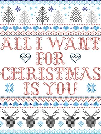 All I want for Christmas is you Scandinavian pattern inspired by Norwegian Christmas, festive winter textile in cross stitch with reindeer, Christmas tree, heart, snowflakes, snow in red, blue, white