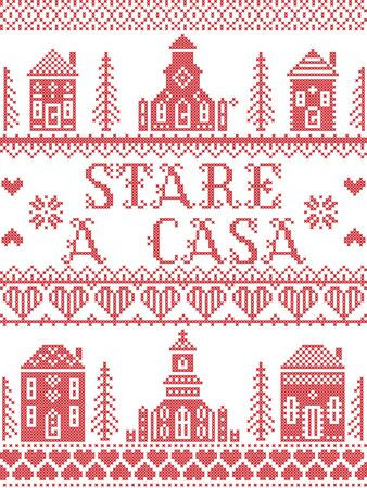 Stay Home in Italian Stare A Casa Nordic style inspired cross stitched sign with  Scandinavian Village elements Village Church , house, cottages, town hall in cross stitch with heart, snowflake, hearts in red and white, message due Corona virus pandemic outbreak
