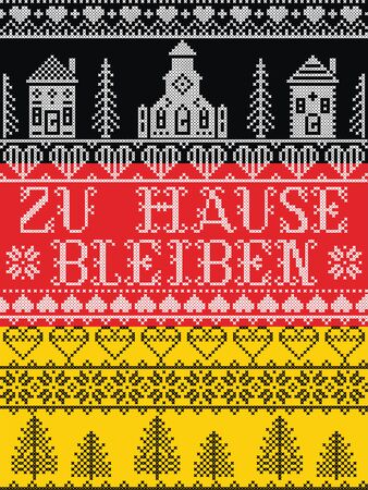 Stay Home in German Zu Hause Bleiben Nordic style on German flag background, Scandinavian Village landscape message due Corona virus (Covid19) pandemic outbreak  , in cross stitch embroidery art