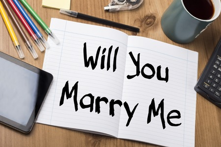 will you marry me: Will You Marry Me - Note Pad With Text On Wooden Table - with office  tools
