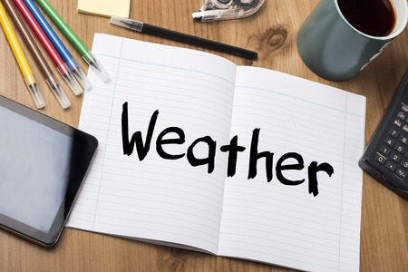 note pad: Weather - Note Pad With Text On Wooden Table - with office  tools