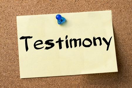 testimony: Testimony - adhesive label pinned on bulletin board - horizontal image Stock Photo