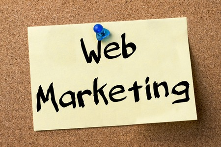 web marketing: Web Marketing - adhesive label pinned on bulletin board - horizontal image