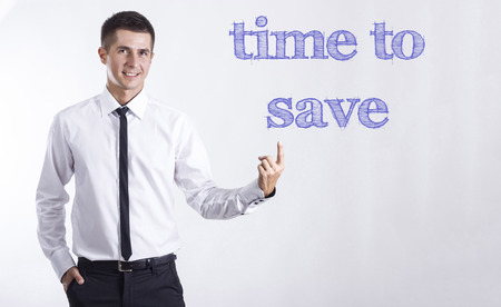 Time to save - Young smiling businessman pointing on text - horizontal images