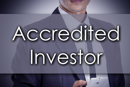 investor: Accredited Investor - Young businessman with text - business concept - horizontal image