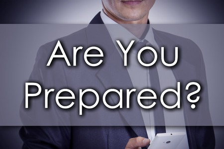 qualify: Are You Prepared? - Young businessman with text - business concept - horizontal image