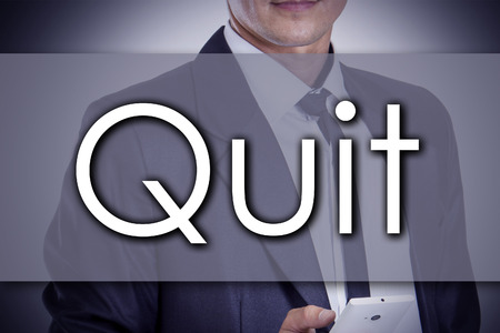 quit: Quit - Young businessman with text - business concept - horizontal image
