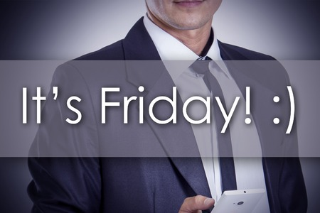 workday: It's Friday! :) - Young businessman with text - business concept - horizontal image Stock Photo