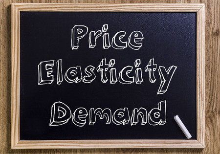 Price Elasticity demand - New chalkboard with 3D outlined text - on wood