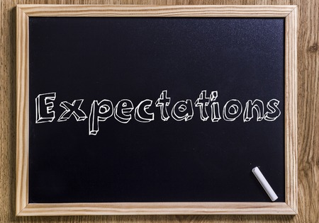 Expectations - New chalkboard with outlined text - on wood