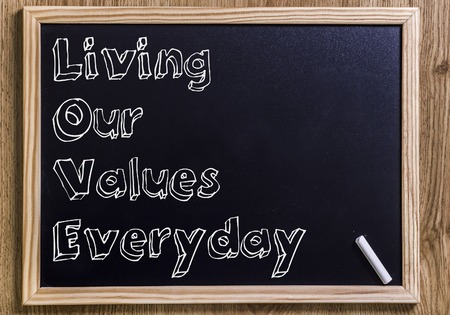 Living Our Values Everyday LOVE - New chalkboard with outlined text - on wood