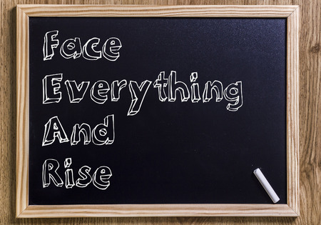 Face Everything And Rise FEAR - New chalkboard with outlined text - on wood