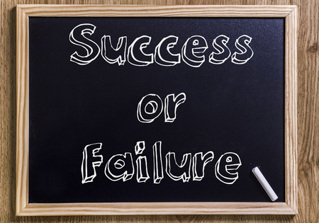 Success or Failure - New chalkboard with 3D outlined text - on wood