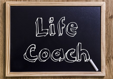 Life Coach - New chalkboard with outlined text - on wood
