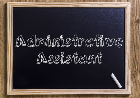 Administrative Assistant - New chalkboard with outlined text - on wood
