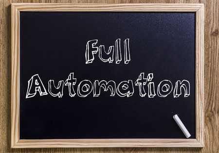 Full Automation - New chalkboard with outlined text - on wood