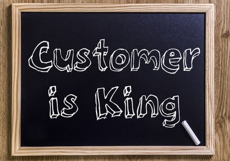 Customer is King - New chalkboard with outlined text - on wood
