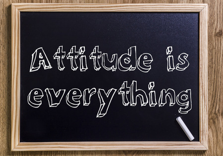 Attitude is everything - New chalkboard with outlined text - on wood
