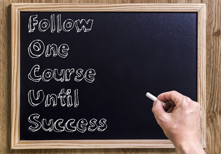 Follow One Course Until Success FOCUS - New chalkboard with outlined text - on wood