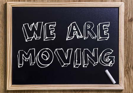 We are moving - New chalkboard with 3D outlined text - on wood