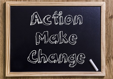 Action Make Change - New chalkboard with outlined text - on wood