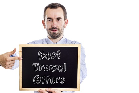 sight seeing: Best Travel Offers - Young businessman with blackboard - isolated on white - horizontal image Stock Photo