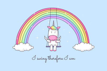 Cute cartoon unicorn swinging on a rainbow, with a funny quote proving unicorns exist