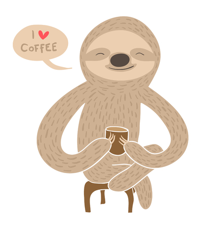 Cute cartoon sloth having coffee saying I love coffee