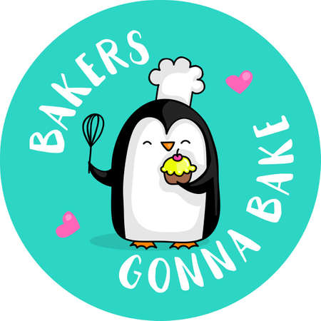 Cute cartoon penguin chef with the quote Bakers gonna bake