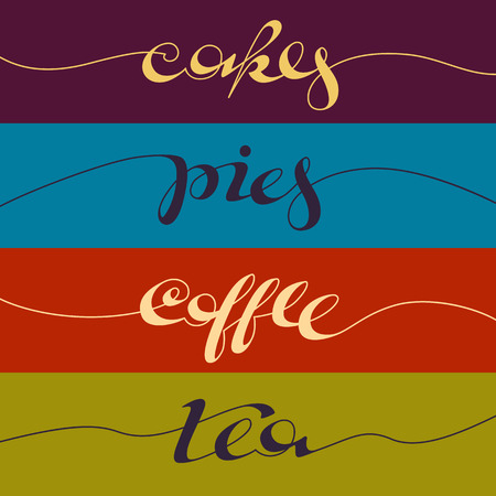 written: Hand written cafe poster. Lettering banner, placard, postcard or adverisement for confectionery. Illustration