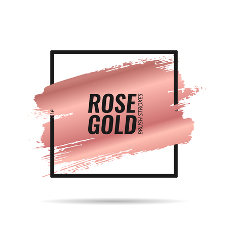 Rose gold brushes strokes. Picture frame. Template for banners, advertising signs, flyers, postcards. Vector illustration Illustration